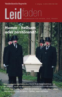 Humor – heilsam oder zerstörend? von Bürgi,  Dorothee, Radbruch,  Lukas