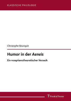 Humor in der Aeneis von Bär,  Silvio, Bourquin,  Christophe