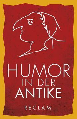 Humor in der Antike von Weeber,  Karl-Wilhelm