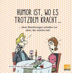 Humor ist, wo es trotzdem kracht… von Meenke,  Andreas, Nordkurier Mediengruppe GmbH & Co. KG