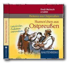 Humorchen aus Ostpreussen von Meitsch,  Rudi