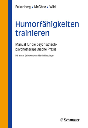 Humorfähigkeiten trainieren von Falkenberg,  Irina, McGhee,  Paul, Wild,  Barbara