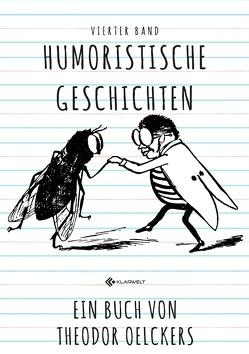 Humoristische Geschichten von Oelckers,  Theodor