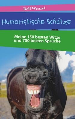 Humoristische Schätze von Wenzel,  Rolf