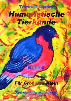 Humoristische Tierkunde Band 2 von Daelen,  Thomas