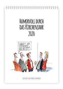 Humorvoll durch das Kirchenjahr 2020 von Plaßmann,  Thomas