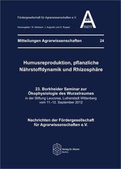 Humusreproduktion, pflanzliche Nährstoffdynamik und Rhizosphäre von Augustin,  Jürgen, Merbach,  Wolfgang, Ruppel,  Silke
