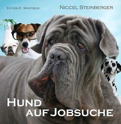 Hund auf Jobsuche von Steinberger,  Niccel