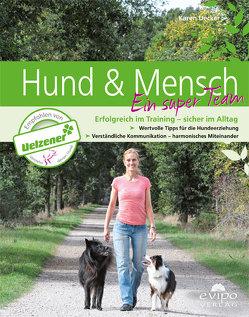 Hund & Mensch ein super Team von Uecker,  Karen