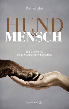 Hund & Mensch von Kotrschal,  Kurt