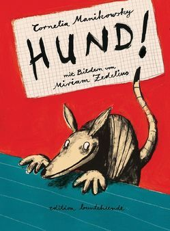 HUND! von Manikowsky,  Cornelia, Zedelius,  Miriam