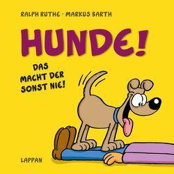 Hunde! von Barth,  Markus, Ruthe,  Ralph