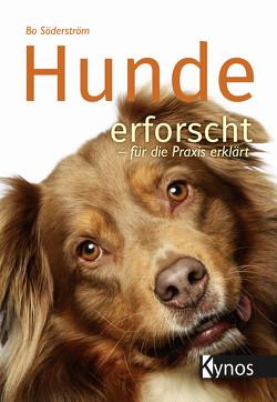 Hunde erforscht – für die Praxis erklärt von Söderström,  Bo