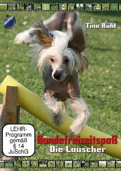 Hunde-Freizeitspaß mit Tine Rühl von Rühl,  Tine
