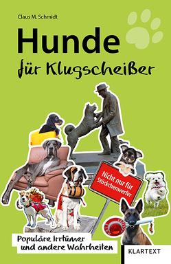 Hunde für Klugscheißer von Schmidt,  Claus M.
