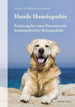 Hunde Homöopathie von Daubenmerkl,  Wolfgang