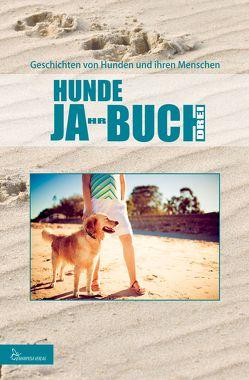 HUNDE JA-HR-BUCH DREI von Verlag,  Mariposa