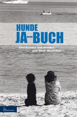 HUNDE JA-HR-BUCH EINS von Verlag,  Mariposa
