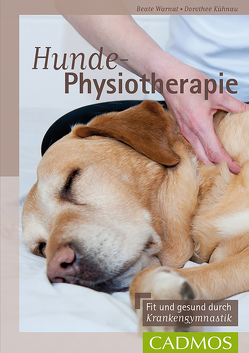 Hunde-Physiotherapie von Kühnau,  Dorothee, Warnat,  Beate
