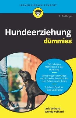 Hunde richtig erziehen für Dummies von Volhard,  Jack, Volhard,  Wendy