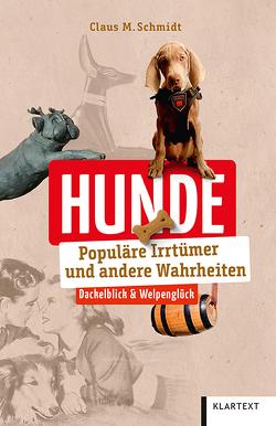 Hunde von Schmidt,  Claus M.