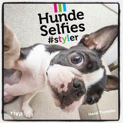 Hunde-Selfies von Trompka,  Hansi