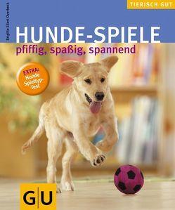 Hunde-Spiele von Eilert-Overbeck,  Brigitte