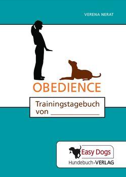 Hunde-Trainingstagebuch Obedience von Matten,  Claudia, Nerat,  Verena