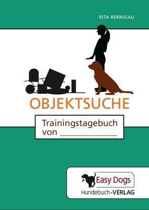 Hunde-Trainingstagebuch Objektsuche von Bernigau,  Rita, Matten,  Claudia