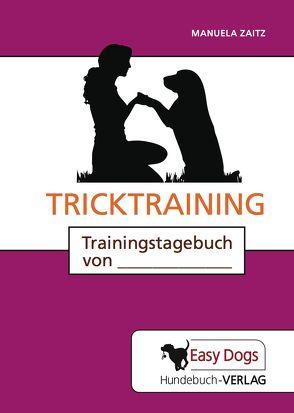 Hunde-Trainingstagebuch Tricktraining von Matten,  Claudia, Zaitz,  Manuela