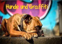 Hunde und Graffiti (Wandkalender 2019 DIN A2 quer) von Janetzek,  Yvonne