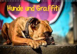 Hunde und Graffiti (Wandkalender 2019 DIN A3 quer) von Janetzek,  Yvonne