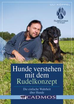 Hunde verstehen Rudelkonzept von Köppel,  Uli