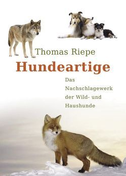 Hundeartige von Riepe,  Thomas