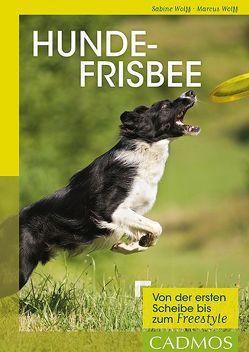 Hundefrisbee von Wolff,  Marcus, Wolff,  Sabine
