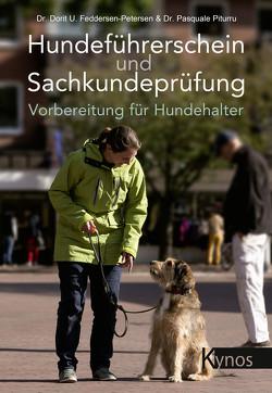 Hundeführerschein und Sachkundeprüfung von Feddersen-Petersen,  Dr. Dorit Urd, Piturru,  Dr. Pasquale