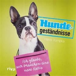 Hundegeständnisse von Trompka,  Hansi