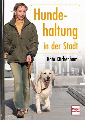 Hundehaltung in der Stadt von Kitchenham-Ode,  Kate