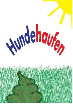 Hundehaufen von Koschier,  Dietmar