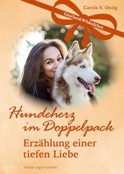 Hundeherz im Doppelpack von Ossig,  Carola S.