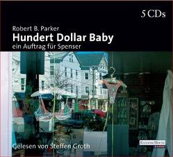 Hundert Dollar Baby von Bergmann,  Emanuel, Groth,  Steffen, Parker,  Robert B.