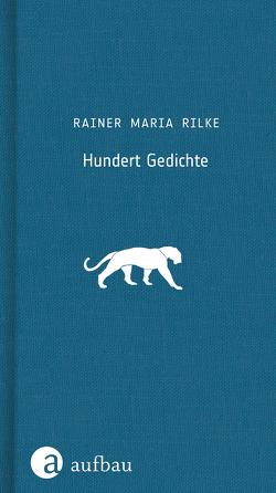 Hundert Gedichte von Häussermann,  Gisela, Häussermann,  Ulrich, Rilke,  Rainer Maria