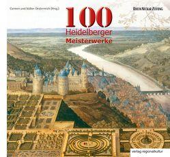 100 Heidelberger Meisterwerke von Oesterreich,  Carmen, Oesterreich,  Volker
