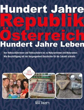 Hundert Jahre Republik Österreich von edition lex liszt 12
