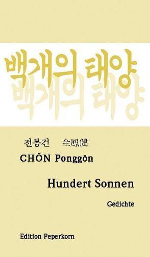 Hundert Sonnen von Chon,  Ponggon, Roske-Cho,  Wha-Seon