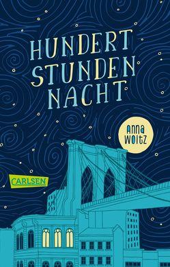 Hundert Stunden Nacht von Kluitmann,  Andrea, Woltz,  Anna