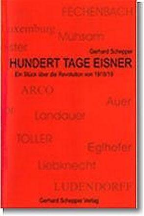 Hundert Tage Eisner von Schepper,  Gerhard