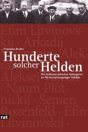 'Hunderte solcher Helden' von Bruder,  Franziska