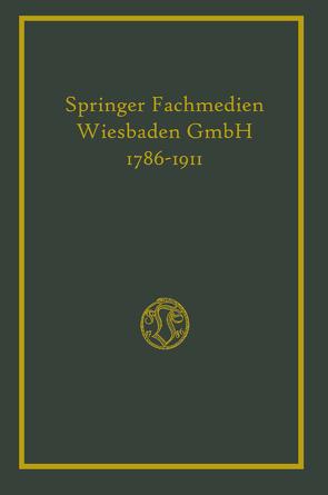Hundertfünfundzwanzigjährigen Bestehens der Firma von Vieweg,  Friedr.,  & Sohn,  Publishers,  Brunswick,  Friedr.