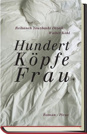 HundertKöpfeFrau von Kohl,  Walter, Youzbashi Dizaji,  Reihaneh
